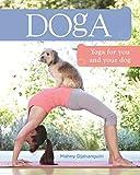 Doga: Yoga for you and your dog (English Edition)