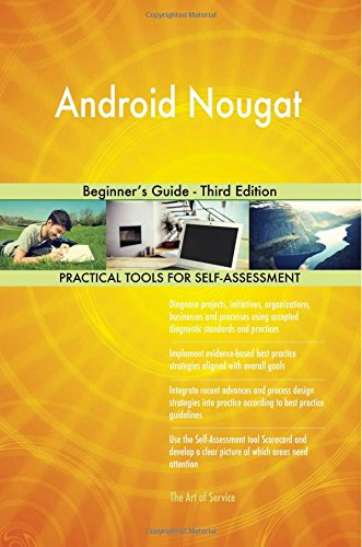 Android Nougat: Beginner's Guide - Third Edition