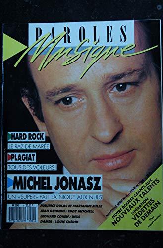 Paroles & Musique n° 4 * 1988 02 * MICHEL JONASZ Marianne MILLE Eddy MITCHELL Léonard COHEN INXS Louis CHEDID DAMIA