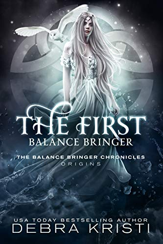 The First Balance Bringer by Debra Kristi ebook deal