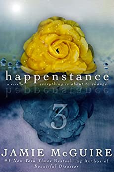 Happenstance: A Novella Series (Part Three) by [Jamie McGuire]