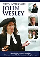 Encounters With John Wesley [DVD] [Import]