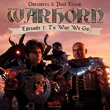 WARHORN (E1: To War We Go)