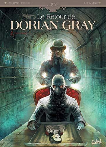 Le Retour de Dorian Gray T02: Noir animal