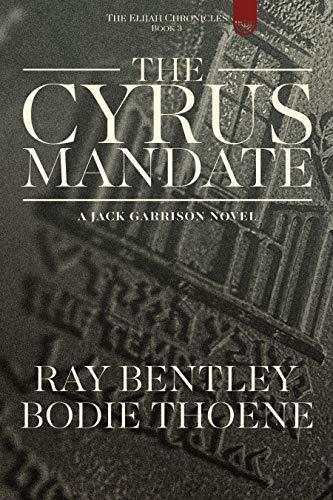 The Cyrus Mandate (The Elijah Chronicles Book 3)