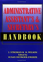 The Administrative Assistant's and Secretary's Handbook (English Edition)