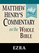Matthew Henry's Commentary on the Whole Bible-Book of Ezra
