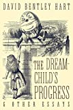 The Dream-Child's Progress and Other Essays