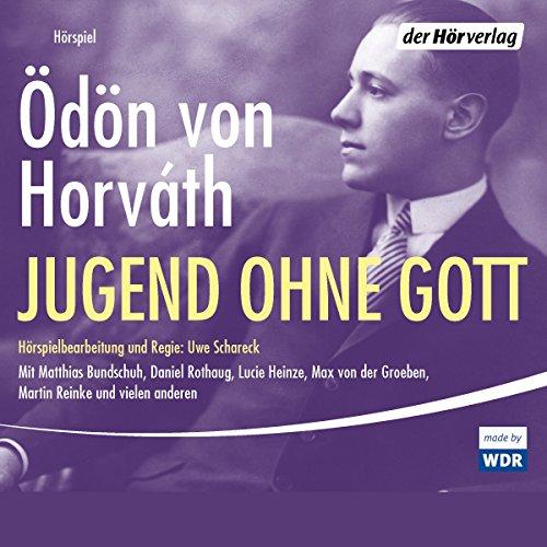 Jugend ohne Gott audiobook cover art