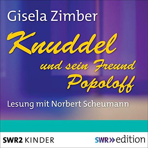 Knuddel und sein Freund Popoloff audiobook cover art