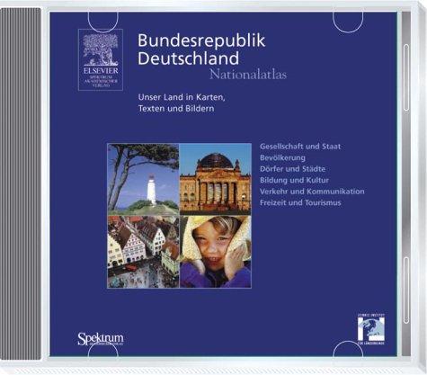 Nationalatlas Bundesrepublik Deutschland CD-ROM: Unser Land in Karten, Texten und Bildern. Mit zusätzlichem interaktiven Kartenprogramm