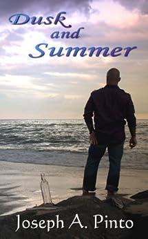 Dusk and Summer by [Joseph Pinto, Gloria Bobrowicz]