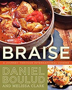 Free braise a journey through international cuisine by daniel braise a journey through international cuisine by daniel boulud ebook forumfinder Image collections