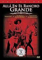 Coleccion Alla Alla en el Rancho Grande. Pack 1