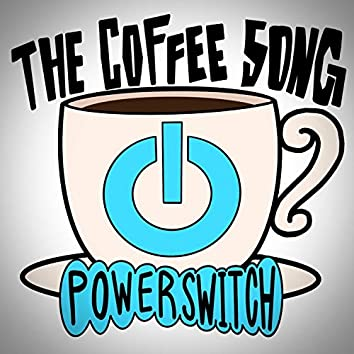 The Coffee Song