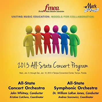 2013 Florida Music Educators Association (FMEA): All-State Concert Orchestra & All-State Symphonic Orchestra