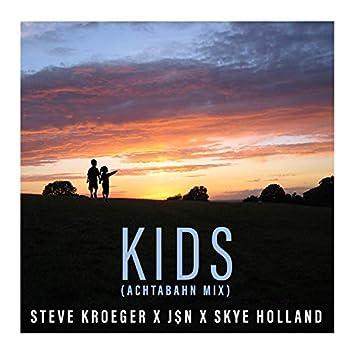 Kids (Achtabahn Mix)