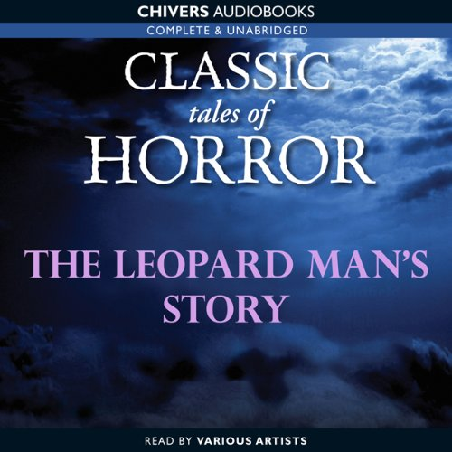 Classic Tales of Horror: The Leopard Man's Story copertina
