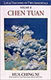 Life & Teachings of Two Immortals, Vol. II: Chen Tuan