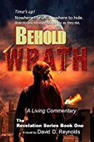 Behold WRATH: The Revelation Series - Book One