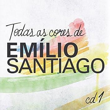 Todas As Cores de Emílio Santiago, Vol. 1