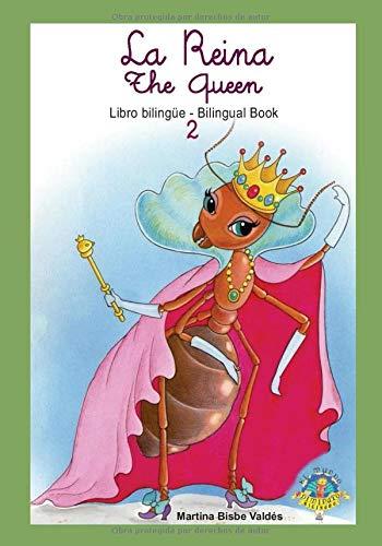 02 Bilingue. La Reina /  The Queen: Libro Bilingue Castellano / Inglés (Colección El Mundo Diminuto/The Tiny World Collection)
