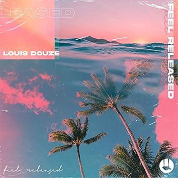 Feel Released (feat. Eli Francois)