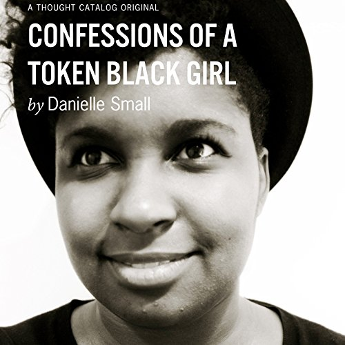 Confessions of a Token Black Girl audiobook cover art