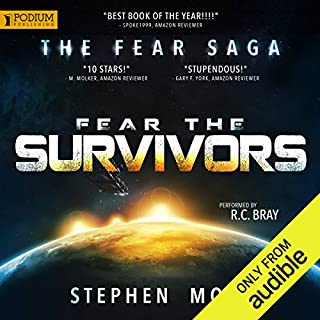 Fear the Survivors     The Fear Saga, Book 2              By:                                                                                                                                 Stephen Moss                               Narrated by:                                                                                                                                 R. C. Bray                      Length: 17 hrs and 36 mins     2,054 ratings     Overall 4.6