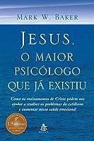 Jesus, o Maior Psicólogo que Já Existiu (Português)