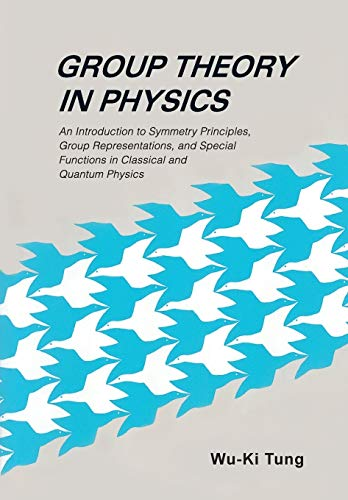 Compare Textbook Prices for Group Theory in Physics 1st Edition ISBN 8580000949056 by Tung, Wu-Ki