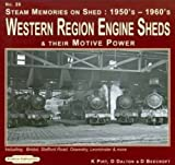 Steam Memories 1950's-1960's Western Region Engine Sheds: and Their Motive Power, Including; Bristol, Stafford Rd, Oswestry, Loeminster & More: No. 26