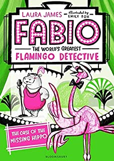 James, L: Fabio The World's Greatest Flamingo Detective: The