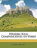 Pólvora Sola: Composiciones En Verso