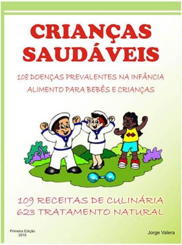 Crianças saudáveis Doenças Infantil Alimentaçao e nutrição Infantil Dietas e Receitas Infantis...
