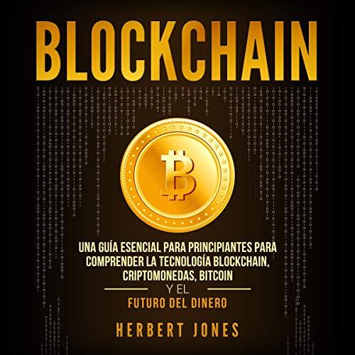 Blockchain (Spanish Edition) audiobook cover art