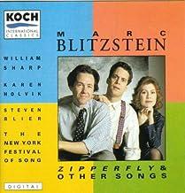 Blitzstein: Zipperfly & Other Songs