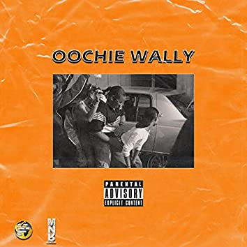 #OW (Oochie Wally)