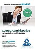 Cuerpo Administrativo de la Administración Pública de la Comunidad Autónoma de Canarias. Test