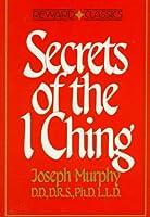 Secrets of the I Ching (Reward Classics)