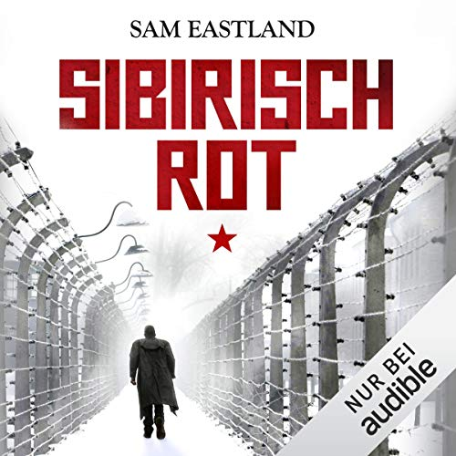 Sibirisch Rot     Inspektor Pekkala 3              By:                                                                                                                                 Sam Eastland                               Narrated by:                                                                                                                                 Olaf Pessler                      Length: 8 hrs and 54 mins     Not rated yet     Overall 0.0