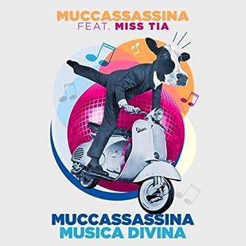 Muccassassina Musica Divina (feat. Miss Tia)