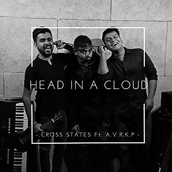 Head In A Cloud (feat. A.V.R.K.P)