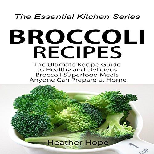 Broccoli Recipes audiobook cover art