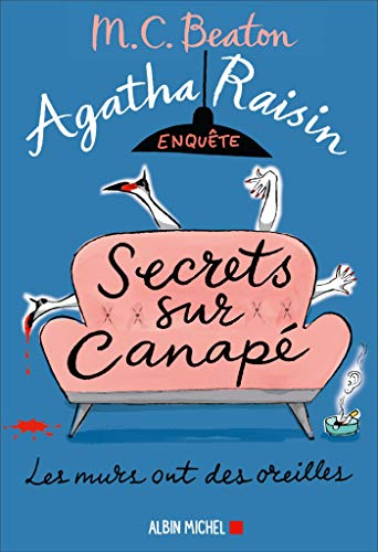 Agatha Raisin enquête 26 - Secrets sur canapé