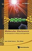 Molecular Electronics (World Scientific Series in Nanoscience and Nanotechnology)