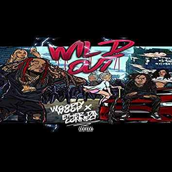 Wild Out (feat. Woopty Woop)