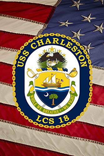 US Navy USS Charleston (LCS-18) Crest Badge Journal: Take Notes, Write Down Memories in this 150 Page Lined Journal