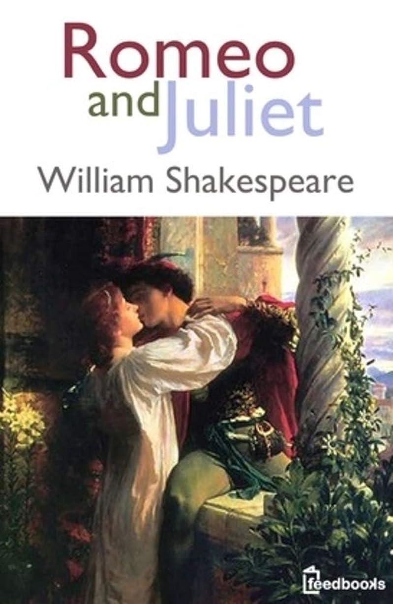 不規則性活力アラブRomeo and Juliet: ( ANNOTATED ) (English Edition)