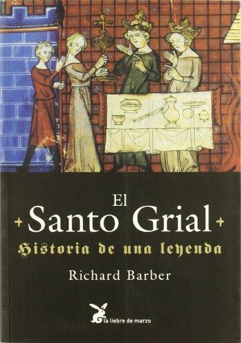 Santo grial, el - historia de una leyenda